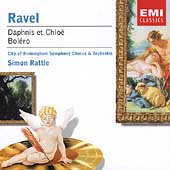 Ravel: Daphnis et Chloé, etc / Rattle, City of Birmingham SO