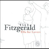 Ella Fitzgerald: Ella for Lovers