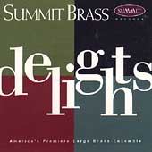 Delights / Summit Brass