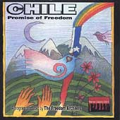 Freedom Archives: Chile: Promise of Freedom