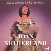 Close Encounters with Great Singers - Joan Sutherland