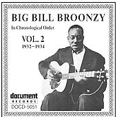 Big Bill Broonzy: Complete Recorded Works, Vol. 2 (1932-1934)