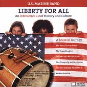 Liberty for All - A Musical Journey Vol 1 / US Marine Band