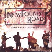 NewFound Road: Somewhere Between
