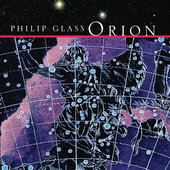 Glass: Orion / Philip Glass Ensemble