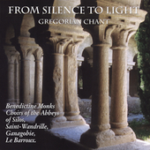 From Silence to Light - Gregorian Chant