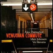 Alex Domschot: Venusian Commute