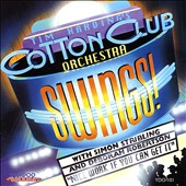 Australian Cotton Club Orchestra: Nice Work If You Can Get It