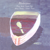 Masterpiece: Piano Works Volume One