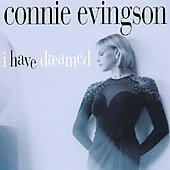 Connie Evingson: I Have Dreamed