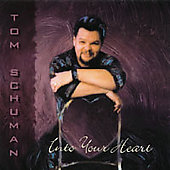 Tom Schuman: Into Your Heart