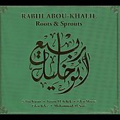 Rabih Abou-Khalil: Roots & Sprouts [Digipak]