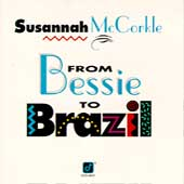 Susannah McCorkle: From Bessie to Brazil