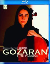 Gozaran - Time Passing / Nader Mashayekhi, Tehran SO. Director Frank Scheffer's documentary following the path of Nader Mashayekhi's dream of leading the Tehran SO [Blu-Ray]