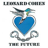 Leonard Cohen: The Future [PA]