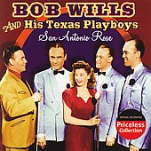 Bob Wills: San Antonio Rose [Remaster]