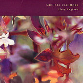 Michael Cashmore: Sleep England