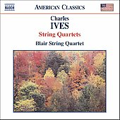 American Classics - Ives: String Quartets / Blair Quartet