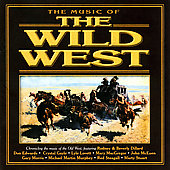 Original Soundtrack: The Music of the Wild West