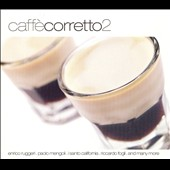 Various Artists: Caffeè Corretto, Vol. 2