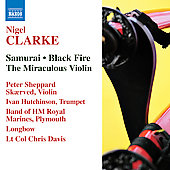 Clarke: Samurai, Black Fire, The Miraculous Violin