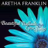 Aretha Franklin: Beautiful Ballads & Love Songs