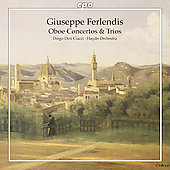 Ferlendis: Oboe Concertos & Trios / Diego Dini Ciacci, Haydn Orchestra