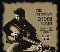 The Kieran Ridge Band: Already Gone *