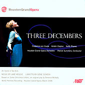 Heggie: Three Decembers / Summers, von Stade, Clayton, Houston Grand Opera Orchestra, et al