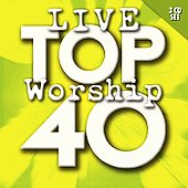 Various Artists: Top 40 Live Worship