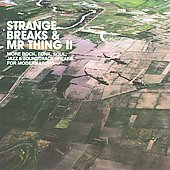 Various Artists: Strange Breaks & Mr. Thing, Vol. 2 [Digipak]