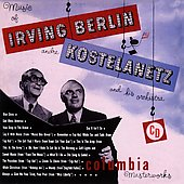 Andr&#233; Kostelanetz: The Music of Irving Berlin