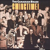 Canadian Brass: Swingtime!