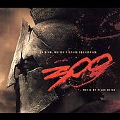 Tyler Bates (Composer/Producer): 300 [Original Motion Picture Soundtrack] [Deluxe Edition]