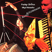 Pauline Oliveros (Composer): Accordion Koto