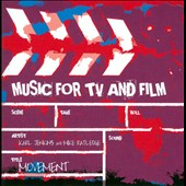 Karl Jenkins & Mike Ratledge: Music for TV and Film: Movement