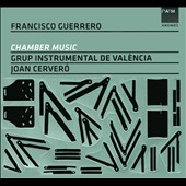Francisco Guerrero: Chamber Music