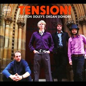Clayton Doley's Organ Donors: Tension! [Digipak]