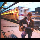 Gabe Merizalde: Gabe Merizalde EP [EP]