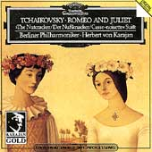 Karajan Gold - Tchaikovsky: Romeo and Juliet, Nutcracker