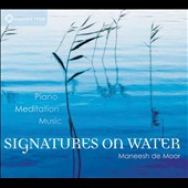 Maneesh De Moor: Signatures On Water [Digipak] *