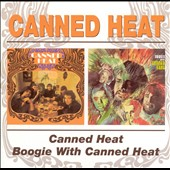 Canned Heat: Canned Heat/Boogie with Canned Heat