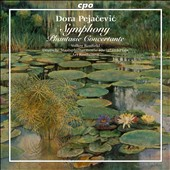 Dora Pejacevic: Symphony, Op. 41; Phantasie Concertante