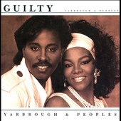 Yarbrough & Peoples: Guilty [Expanded Edition]