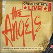 The Angels (Australia): Greatest Hits Live
