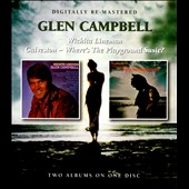 Glen Campbell: Wichita Lineman/Galveston -- Where's the Playground Susie?