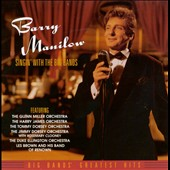 Barry Manilow: Singin' with the Big Bands