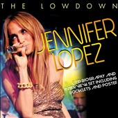 Jennifer Lopez: The Lowdown