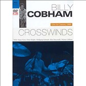Billy Cobham: Cobham: Crosswinds [DVD]