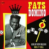 Fats Domino: King of New Orleans Rock 'N' Roll